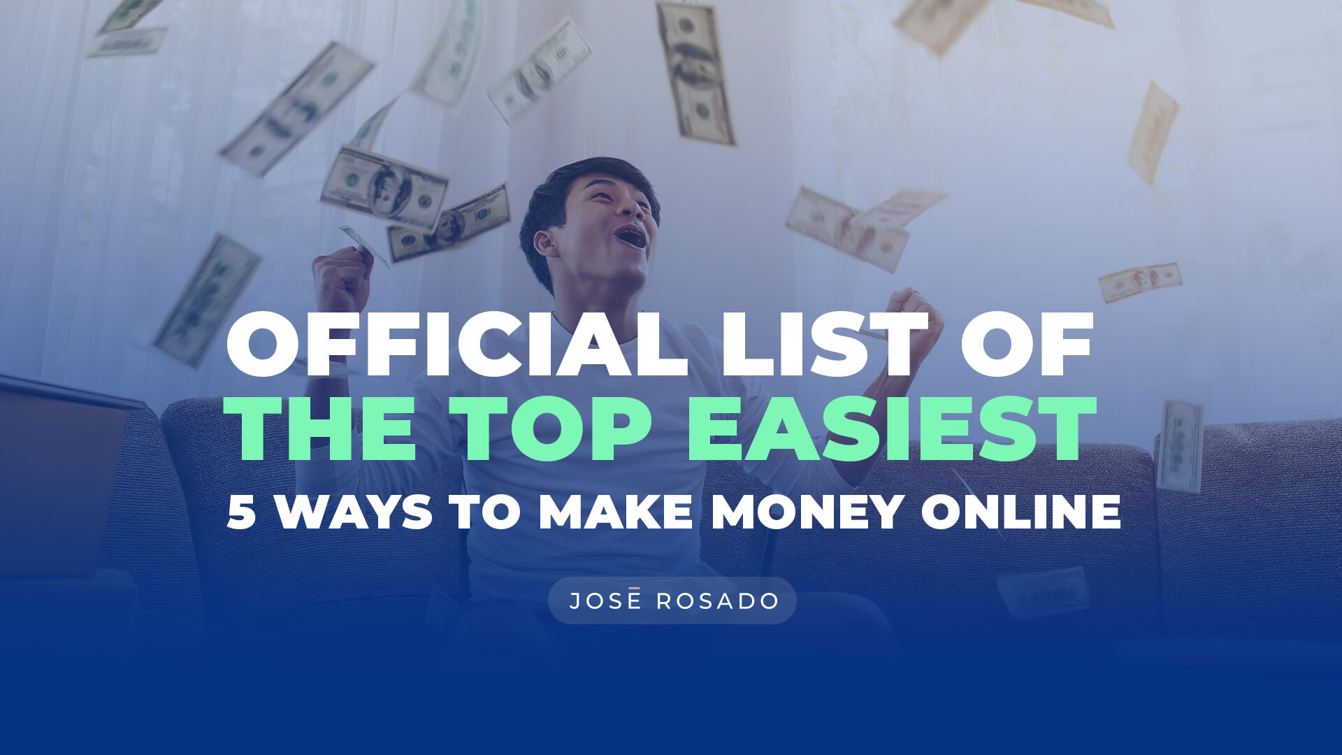Official List of the top easiest 5 ways to make money online